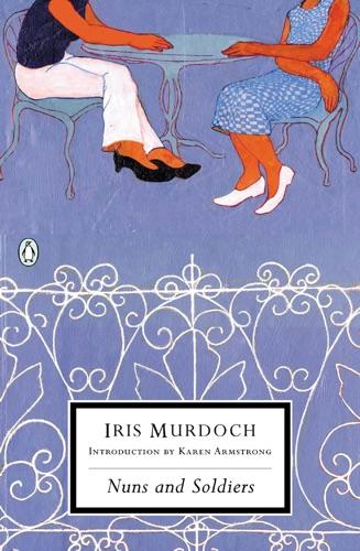 Iris Murdoch & Karen Armstrong - Nuns and Soldiers