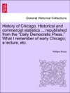 History Of Chicago Historical And Commercial Statistics  Republished From The Daily Democratic Press What I Remember Of Early Chicago A Lecture Etc