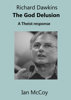 Ian McCoy - Richard Dawkins The God Delusion: A Theist Response artwork