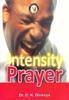 Intensity in Prayer