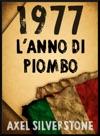 1977 LAnno Di Piombo