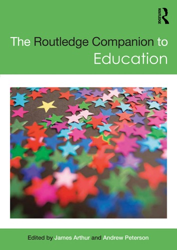 James Arthur & Andrew Peterson - The Routledge Companion to Education