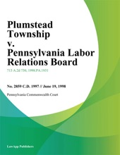 Plumstead Township V. Pennsylvania Labor Relations Board
