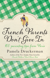 French Parents Don't Give In Cover Book