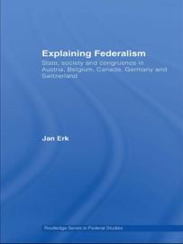 EXPLAINING FEDERALISM