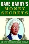 Dave Barrys Money Secrets