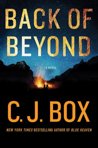 C. J. Box - Back of Beyond