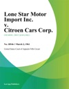 Lone Star Motor Import Inc V Citroen Cars Corp