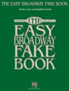 The Easy Broadway Fake Book Songbook