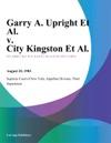 Garry A Upright Et Al V City Kingston Et Al