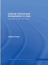 Cultural Control And Globalization In Asia