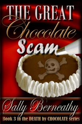 The Great Chocolate Scam - Sally Berneathy book