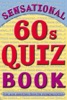 Sensational 60s Quiz Book