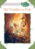 Disney Fairies:  The Trouble With Tink