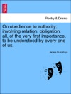 On Obedience To Authority Involving Relation Obligation All Of The Very First Importance To Be Understood By Every One Of Us
