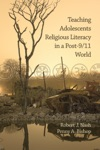 Teaching Adolescents Religious Literacy In A Post-911 World
