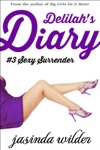 Delilahs Diary 3 Sexy Surrender