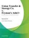 Union Transfer  Storage Co V Frymans Admr