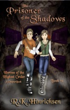 The Prisoner Of The Shadows (A Chapter Book)