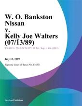 W. O. Bankston Nissan v. Kelly Joe Walters