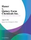 Haner V Quincy Farm Chemicals Inc