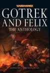 Gotrek And Felix The Anthology