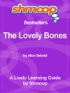 Shmoop Learning Guide The Lovely Bones