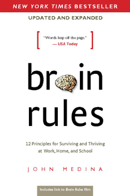 Brain Rules (Updated and Expanded) - John Medina book