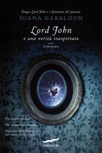 Lord John e una verità inaspettata da Diana Gabaldon