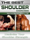 The Best Shoulder Exercises Youve Never Heard Of