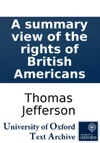 A Summary View Of The Rights Of British Americans