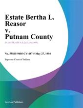 Estate Bertha L. Reasor V. Putnam County
