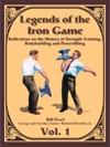 Legends Of The Iron Game - Volume One