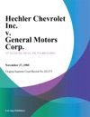 Hechler Chevrolet Inc V General Motors Corp