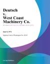 Deutsch V West Coast Machinery Co
