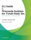 U Smith V Wisconsin Institute For Torah Study Inc