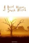 A Brief History Of South Africa