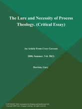 The Lure and Necessity of Process Theology (Critical Essay)