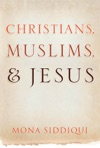 Christians Muslims And Jesus