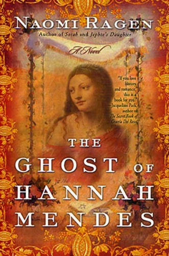 Naomi Ragen - The Ghost of Hannah Mendes