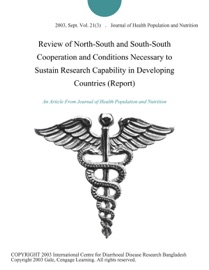 REVIEW OF NORTH-SOUTH AND SOUTH-SOUTH COOPERATION AND CONDITIONS NECESSARY TO SUSTAIN RESEARCH CAPABILITY IN DEVELOPING COUNTRIES (REPORT)
