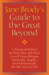 Jane Brodys Guide To The Great Beyond