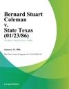 Bernard Stuart Coleman V State Texas