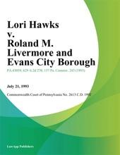 Lori Hawks v. Roland M. Livermore and Evans City Borough