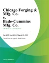 Chicago Forging  Mfg Co V Bade-Cummins Mfg Co