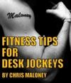 Fitness Tips For Desk Jockeys