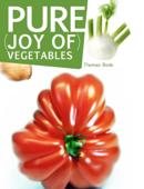 Pure Joy of Vegetables