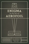 The Enigma Of The Aerofoil