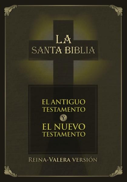La Santa Biblia - Reina-Valera versión