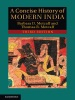 A Concise History Of Modern India